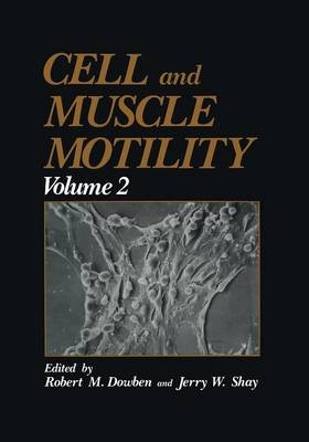 Cell and Muscle Motility: Volume 2 (Paperback)