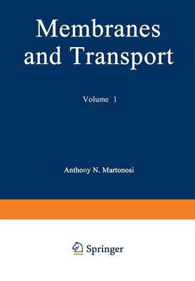 Membranes and Transport: Volume 1 (Paperback)