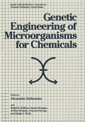 Genetic Engineering of Microorganisms for Chemicals - Basic Life Sciences 19 (Paperback)