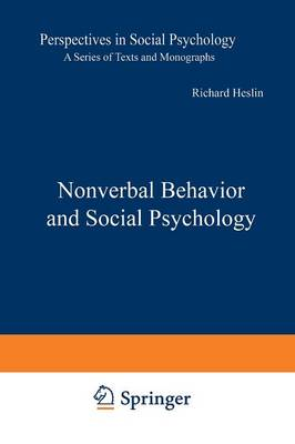Nonverbal Behavior and Social Psychology - Perspectives in Social Psychology (Paperback)
