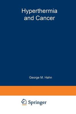 Hyperthermia and Cancer (Paperback)