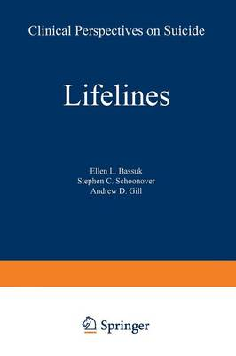 Lifelines: Clinical Perspectives on Suicide (Paperback)