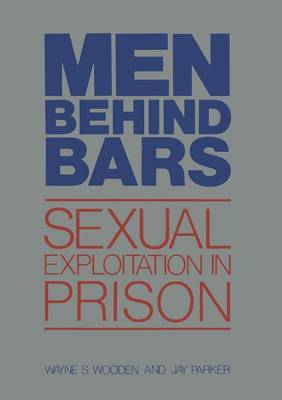 Men Behind Bars: Sexual Exploitation in Prison (Paperback)