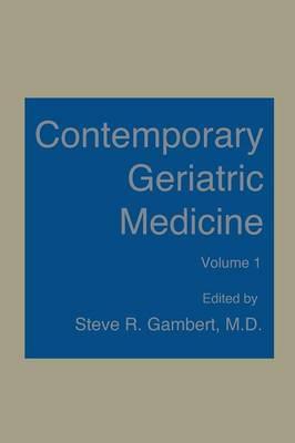 Contemporary Geriatric Medicine: Volume 1 (Paperback)