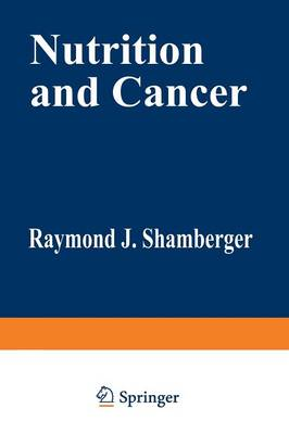 Nutrition and Cancer (Paperback)