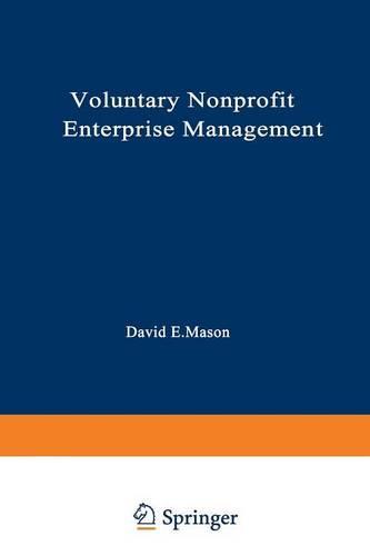 Voluntary Nonprofit Enterprise Management - Nonprofit Management and Finance (Paperback)