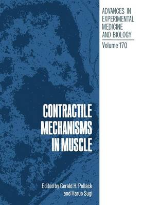 Contractile Mechanisms in Muscle - Advances in Experimental Medicine and Biology 170 (Paperback)