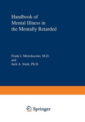 Handbook of Mental Illness in the Mentally Retarded (Paperback)