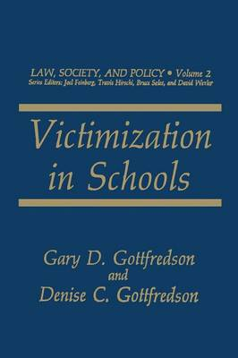 Victimization in Schools - Law, Society and Policy 2 (Paperback)