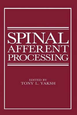 Spinal Afferent Processing (Paperback)