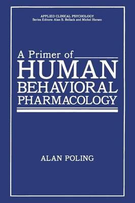 A Primer of Human Behavioral Pharmacology - NATO Science Series B (Paperback)