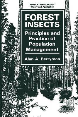 Forest Insects: Principles and Practice of Population Management - Population Ecology (Paperback)