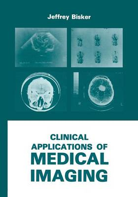 Clinical Applications of Medical Imaging (Paperback)