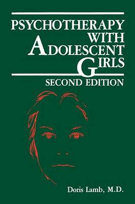 Psychotherapy with Adolescent Girls (Paperback)