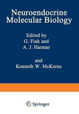 Neuroendocrine Molecular Biology - Biochemical Endocrinology (Paperback)