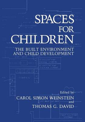 Spaces for Children: The Built Environment and Child Development (Paperback)