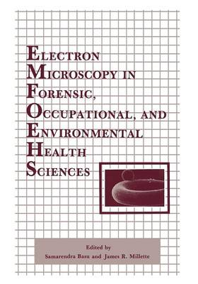 Electron Microscopy in Forensic, Occupational, and Environmental Health Sciences (Paperback)