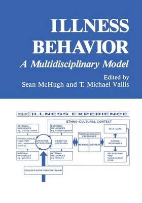 Illness Behavior: A Multidisciplinary Model (Paperback)