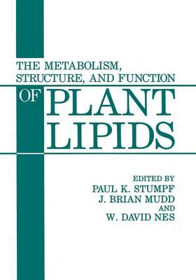 The Metabolism, Structure, and Function of Plant Lipids (Paperback)