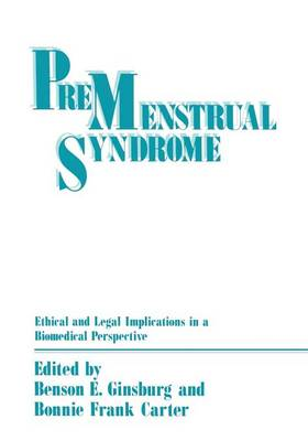 Premenstrual Syndrome: Ethical and Legal Implications in a Biomedical Perspective (Paperback)