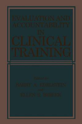 Evaluation and Accountability in Clinical Training (Paperback)