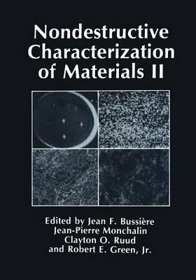 Nondestructive Characterization of Materials II (Paperback)