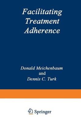 Facilitating Treatment Adherence: A Practitioner's Guidebook (Paperback)