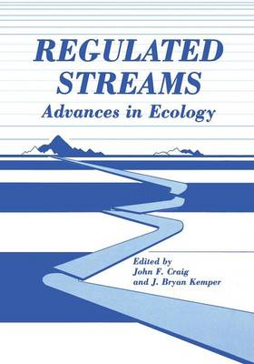 Regulated Streams: Advances in Ecology (Paperback)