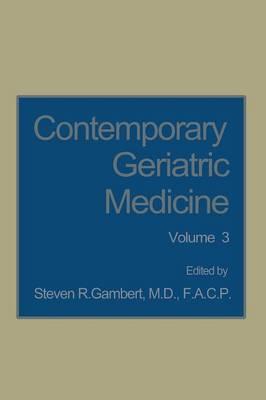 Contemporary Geriatric Medicine: Volume 3 - Contemporary Geriatric Medicine 3 (Paperback)