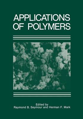 Applications of Polymers (Paperback)