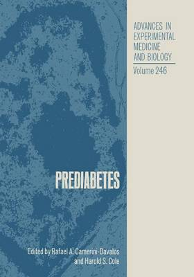 Prediabetes - Advances in Experimental Medicine and Biology 246 (Paperback)