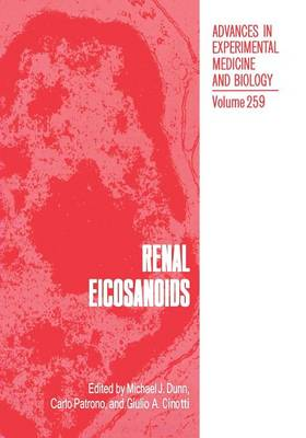 Renal Eicosanoids - Advances in Experimental Medicine and Biology 259 (Paperback)