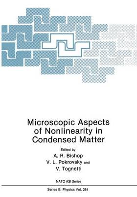 Microscopic Aspects of Nonlinearity in Condensed Matter - NATO Science Series B 264 (Paperback)