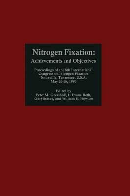 Nitrogen Fixation: Achievements and Objectives (Paperback)