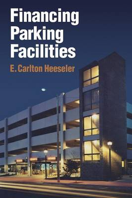 Financing Parking Facilities (Paperback)
