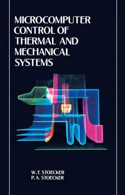 Microcomputer Control of Thermal and Mechanical Systems (Paperback)