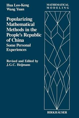 Popularizing Mathematical Methods in the People's Republic of China: Some Personal Experiences - Mathematical Modeling 2 (Paperback)