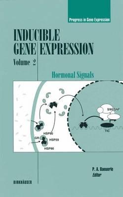 Inducible Gene Expression, Volume 2: Hormonal Signals - Progress in Gene Expression (Paperback)