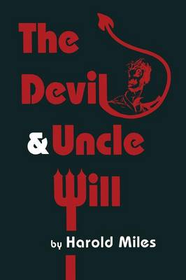 The Devil & Uncle Will - Contemporary Literature (Paperback)