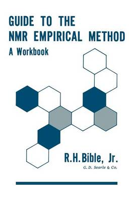 Guide to the NMR Empirical Method: A Workbook (Paperback)
