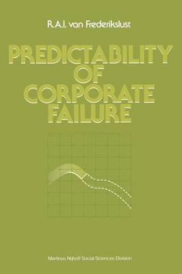 Predictability of corporate failure: Models for prediction of corporate failure and for evalution of debt capacity (Paperback)