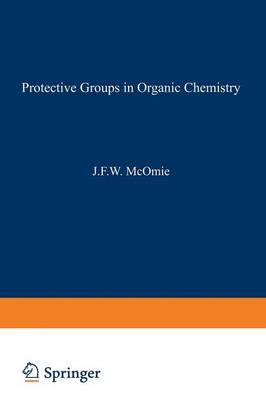 Protective Groups in Organic Chemistry (Paperback)
