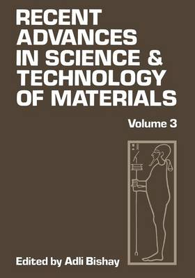 Recent Advances in Science and Technology of Materials: Volume 3 (Paperback)