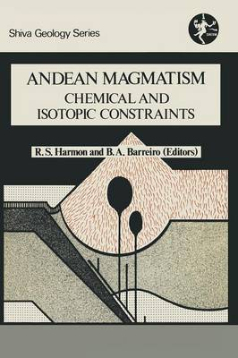 Andean Magmatism: Chemical and Isotopic Constraints (Paperback)