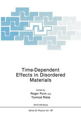 Time-Dependent Effects in Disordered Materials - Nato ASI Subseries B: 167 (Paperback)