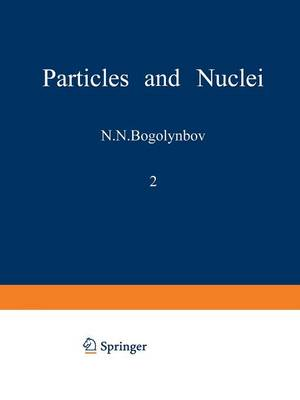 Particles and Nuclei: Volume 2, Part 3 (Paperback)