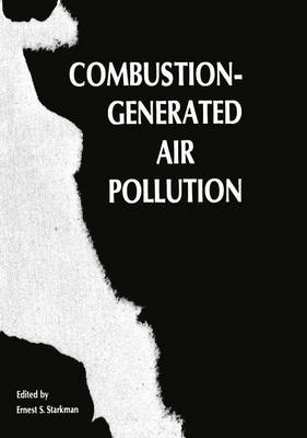 Combustion-Generated Air Pollution: A Short Course on Combustion-Generated Air Pollution held at the University of California, Berkeley September 22-26, 1969 (Paperback)