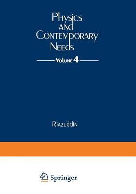 Physics and Contemporary Needs: Volume 4 (Paperback)