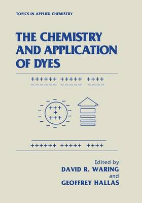 The Chemistry and Application of Dyes (Paperback)