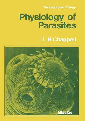 Physiology of Parasites - Tertiary Level Biology (Paperback)